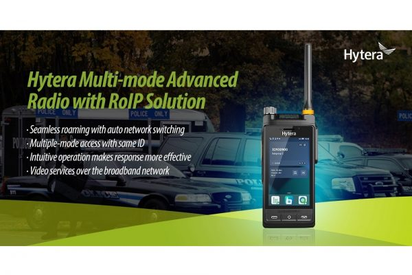 Hytera Multi-mode Advanced Radios with RoIP Solution Enhance Public Safety Response